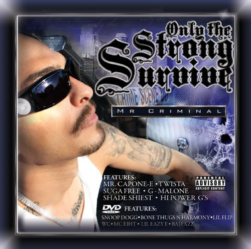 Mr. Criminal Only The Strong Survive Explicit Version