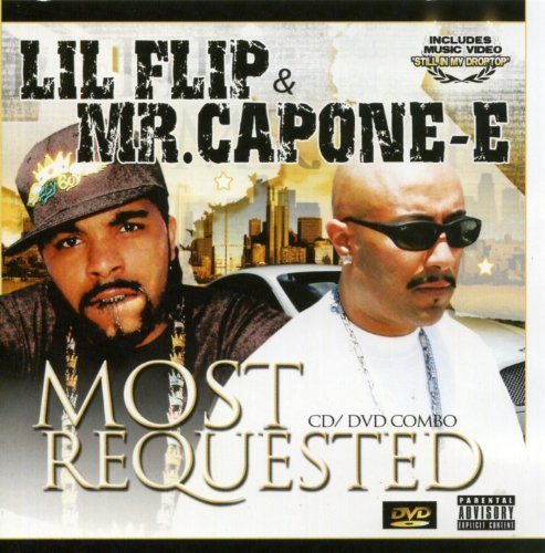 Mr. Capone E & Lil Flip Most Requested Explicit Version