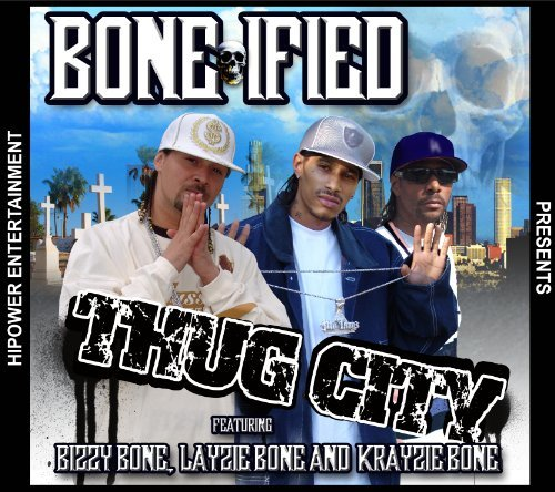Bonified Presents Thug City Explicit Version