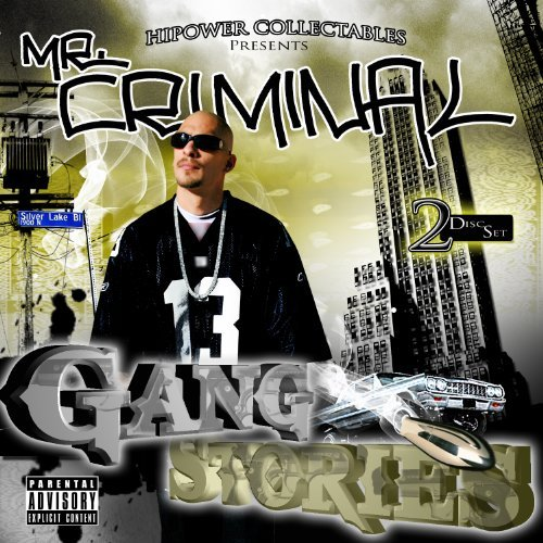 Mr. Criminal Gang Stories Explicit Version