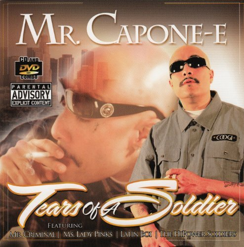 Mr. Capone E Tears Of A Soldier Explicit Version