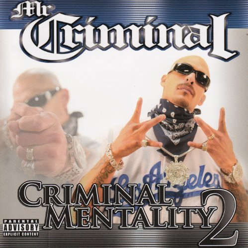Mr. Criminal Criminal Mentality 2 Explicit Version