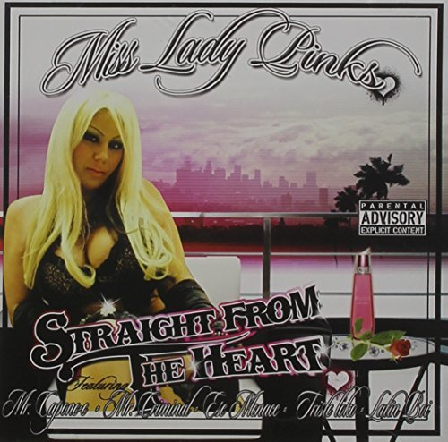 Ms. Lady Pinks Straight From The Heart Explicit Version