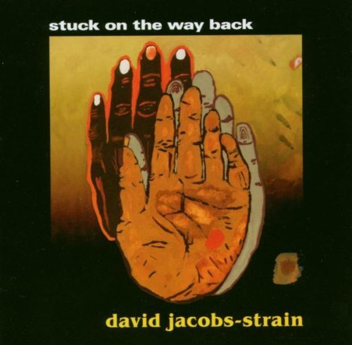 David Jacobs Strain Stuck On The Way Back