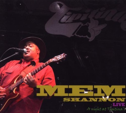 Mem Shannon Live Night At Tipitina's
