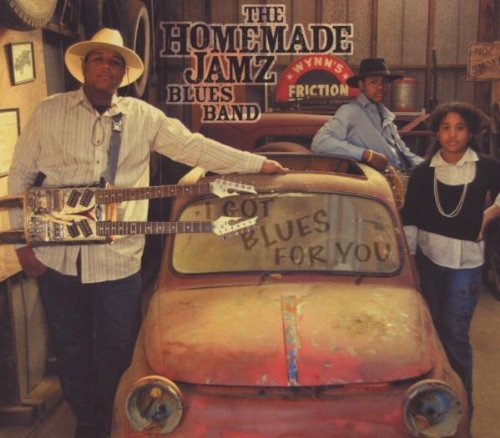 Homemade Jamz Blues Band I Got Blues For You