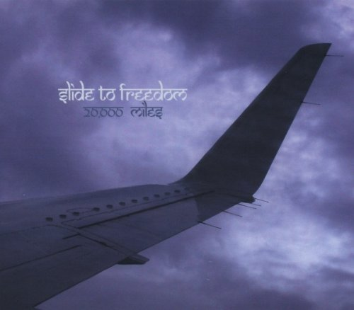 Slide To Freedom 20000 Miles Digipak