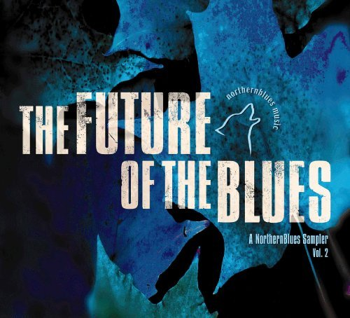 Future Of The Blues Vol. 2 Future Of The Blues
