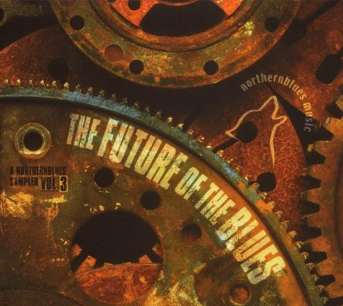 Future Of The Blues Vol. 3 Future Of The Blues