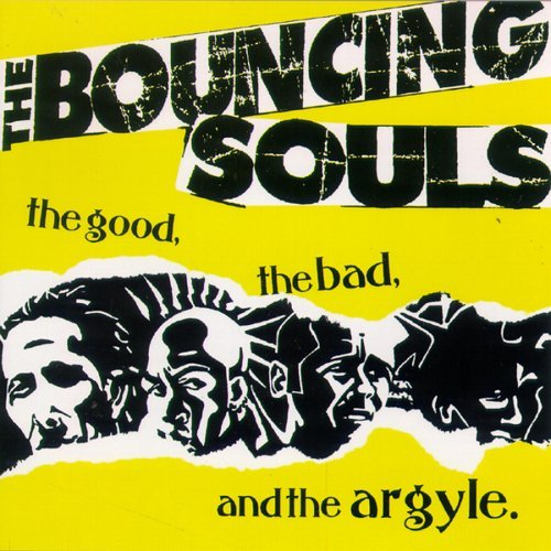Bouncing Souls Good Bad & The Argyle