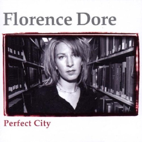 Florence Dore Perfect City