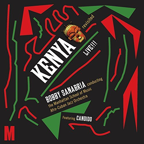 Bobby Sanabria Kenya Revisited