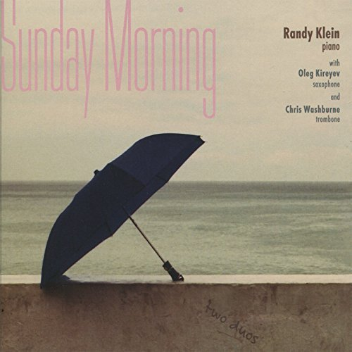 Randy Klein Sunday Morning
