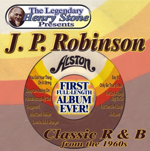 J.P. Robinson Classic R&b From The 1960's