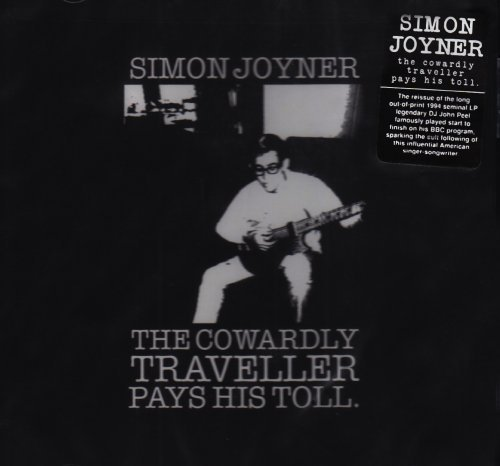Simon Joyner Cowardly Traveller Pays His To
