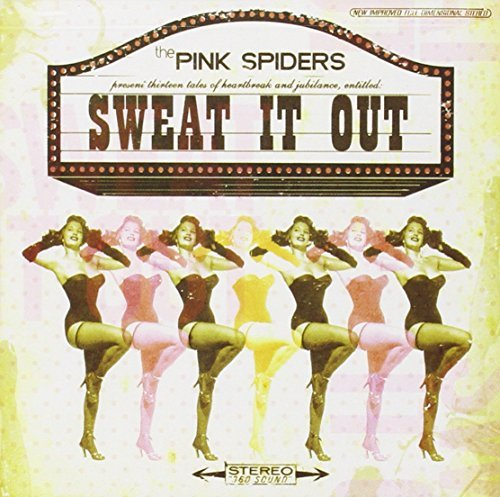 Pink Spiders Sweat It Out Explicit Version