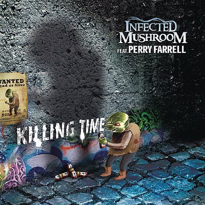 Infected Mushroom Killing Time Remix Lmtd Ed.