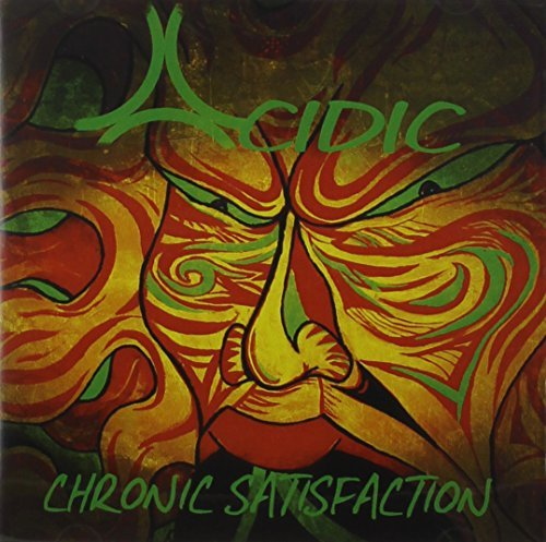 Acidic Chronic Satisfaction