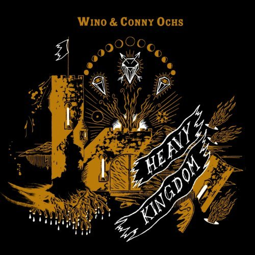 Wino & Conny Ochs Heavy Kingdom