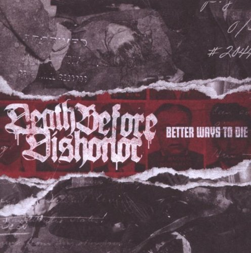 Death Before Dishonor Better Ways To Die
