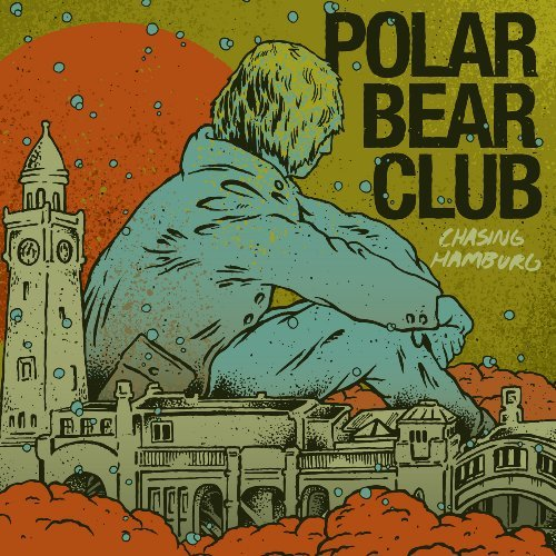Polar Bear Club Chasing Hamburg