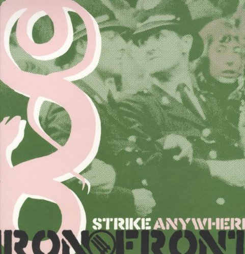 Strike Anywhere Iron Front