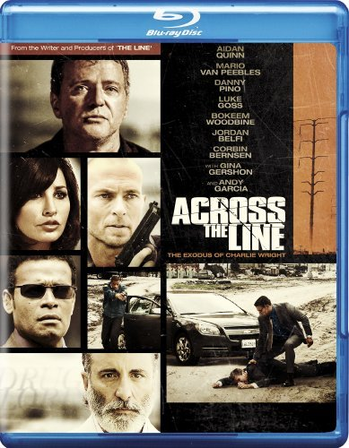 Across The Line Exodus Of Char Quinn Van Peebles Gershon Garc Ws Blu Ray R