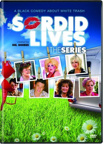 Sordid Lives The Series Uncut Sordid Lives The Series Uncut Nr