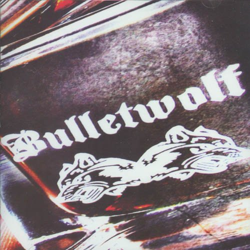 Bulletwolf Double Shots Of Rock & Roll
