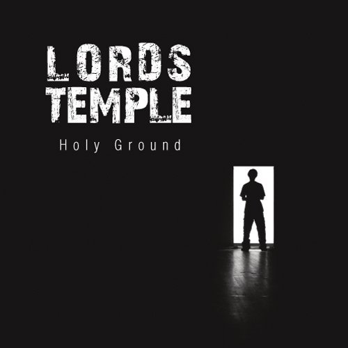 Lord's Temple Holy Ground