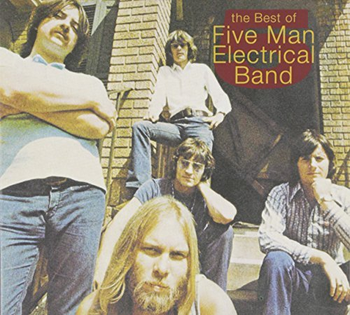Five Man Electrical Band Best Of The Five Man Electrica