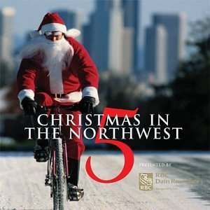 Christmas In The Northwest Vol. 5 Christmas In The Northw Christmas In The Northwest