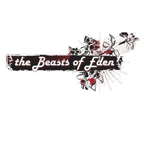 Beasts Of Eden End Times