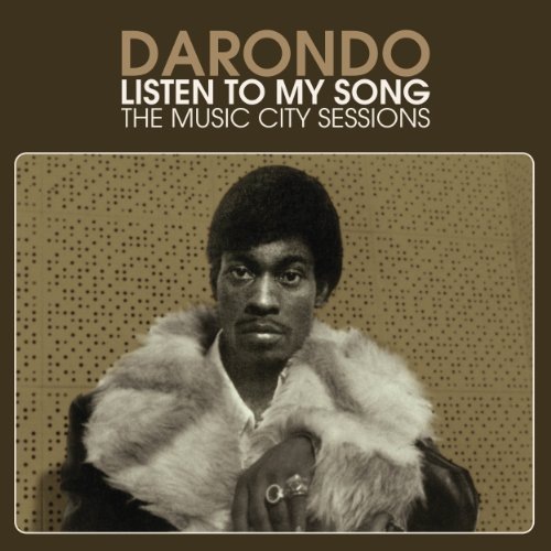 Darondo Listen To My Song The Music C Listen To My Song The Music C