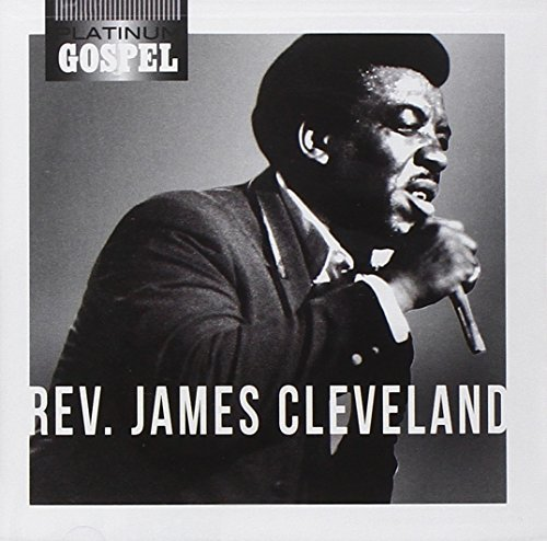 Rev. James Cleveland Rev. James Cleveland Platinum Gospel