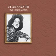 Clara Ward We Remember