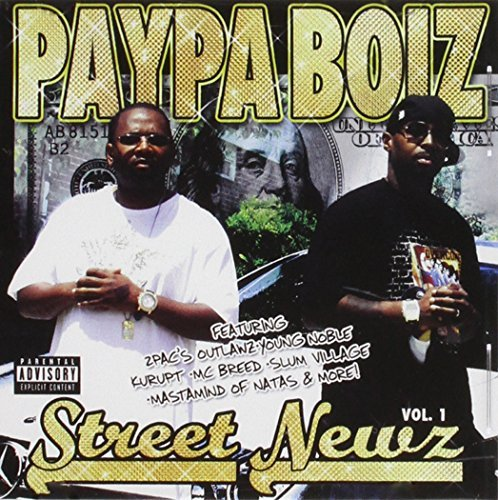 Paypa Boiz Street Newz Explicit Version