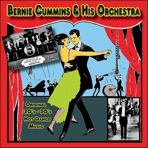 Bernie Cummins Original 20s 30s Hot Dance Mus