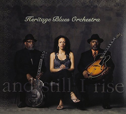 Heritage Blues Orchestra And Still I Rise Digipak