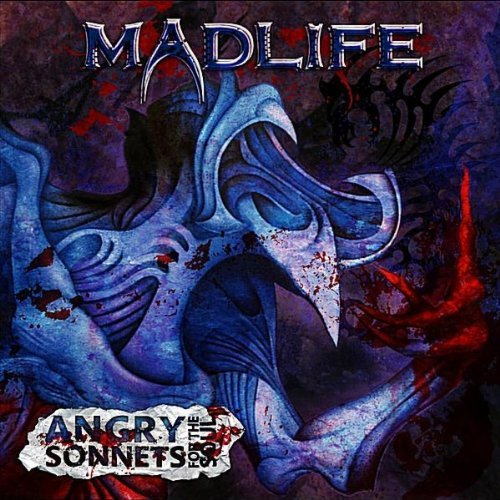Madlife Angry Sonnets For The Soul