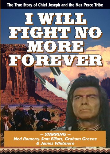 I Will Fight No More Forever I Will Fight No More Forever Nr
