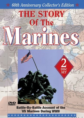 Story Of The Marines Story Of The Marines 60th Anniv. Ed. Nr