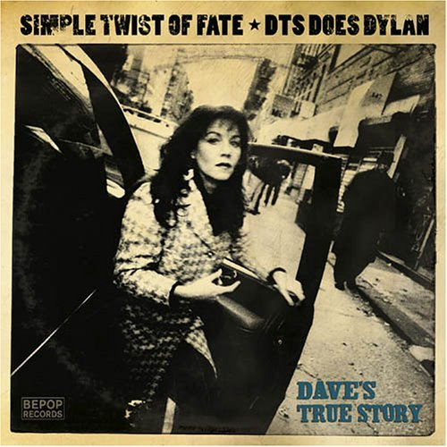 Dave's True Story Simple Twist Of Fate