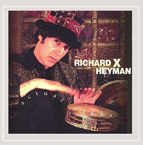 Richard X. Heyman Actual Sighs