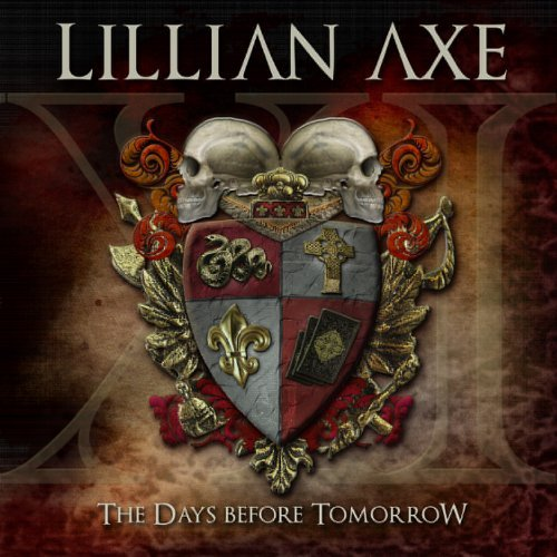 Lillian Axe Xi The Days Before Tomorrow