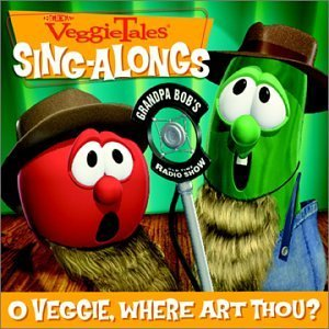 Veggie Tales O Veggie Where Art Thou?