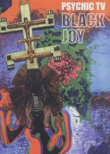 Psychic Tv Black Joy Nr