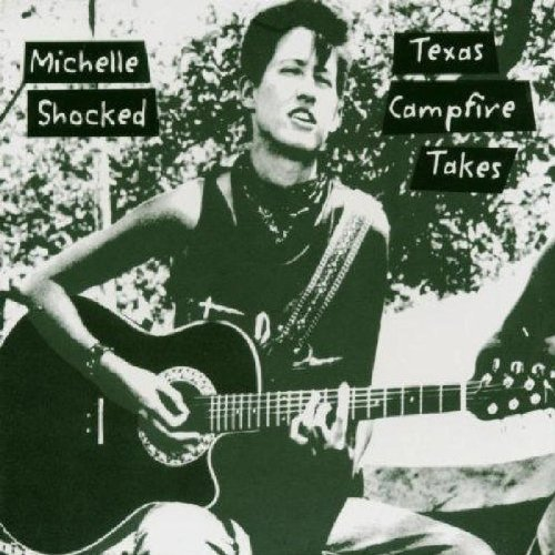 Michelle Shocked Texas Campfire Takes 2 CD Set