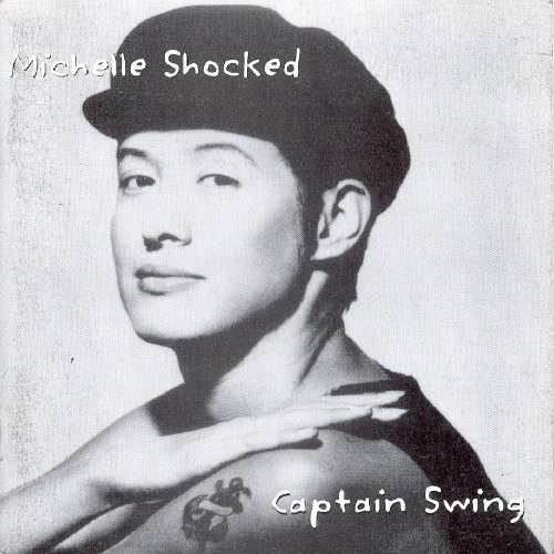 Michelle Shocked Captain Swing