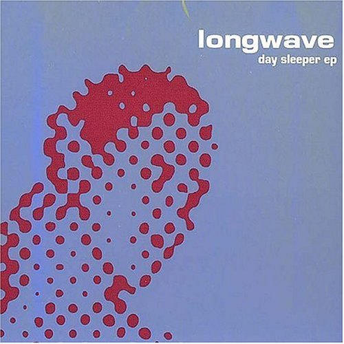 Longwave Day Sleeper Ep